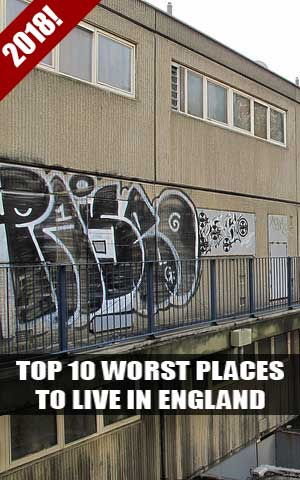 Top 10 worst places to live in England 2018